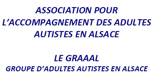 Association pour l'accompagnement des adultes autistes en Alsace - Le GraaAl groupe d'adultes autistes en Alsace